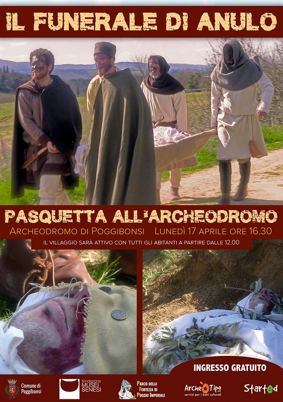 Il funerale di Anulo (Pasquetta all'Archeodromo) - Lunedì 17 aprile 2017 dalle 12.00